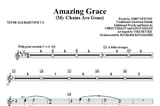 Amazing Grace (My Chains Are Gone) - Tenor Sax 1,2/Baritone TC (Choir Instrumental Pak)