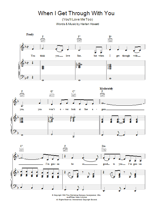 When I Get Through With You (You'll Love Me Too) Sheet Music