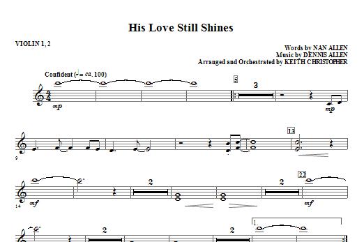 His Love Still Shines - Violin 1, 2 Sheet Music