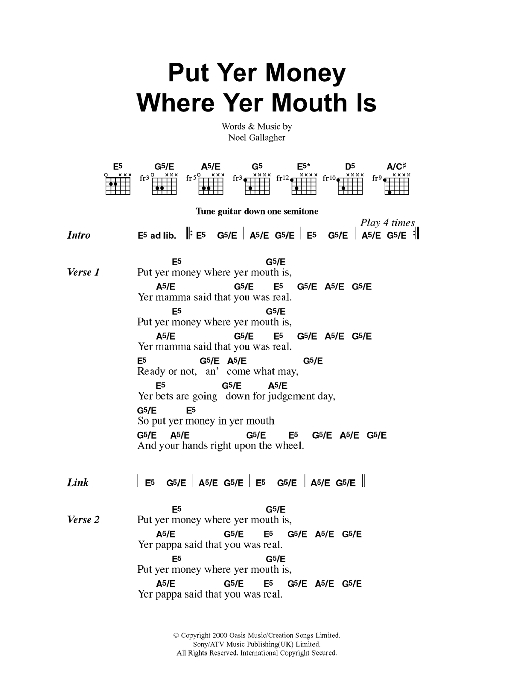 Put Yer Money Where Yer Mouth Is Sheet Music By Oasis Lyrics
