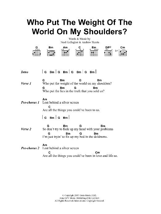 Who Put The Weight Of The World On My Shoulders Sheet Music Oasis