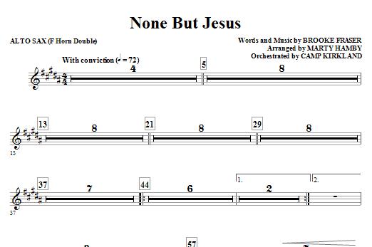 None But Jesus - Alto Sax 1 & 2 (Sub. Horn) (Choir Instrumental Pak)