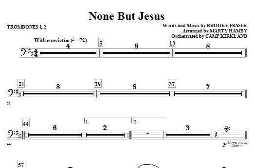 None But Jesus - Trombone 1 & 2 (Choir Instrumental Pak)