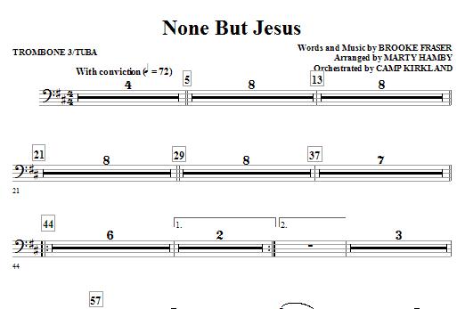 None But Jesus - Trombone 3/Tuba (Choir Instrumental Pak)