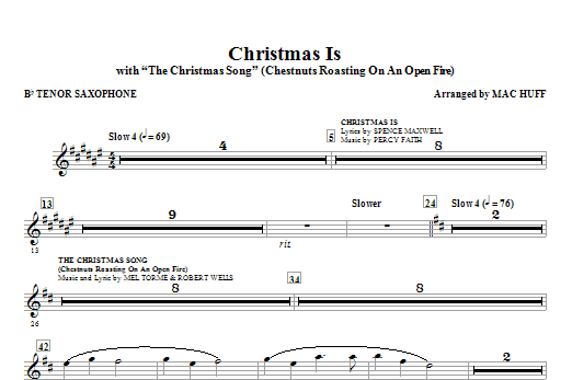 Christmas Is (with The Christmas Song - Chestnuts Roasting On An Open Fire) - Tenor Sax Sheet Music