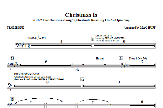 Christmas Is (with The Christmas Song - Chestnuts Roasting On An Open Fire) - Trombone Sheet Music