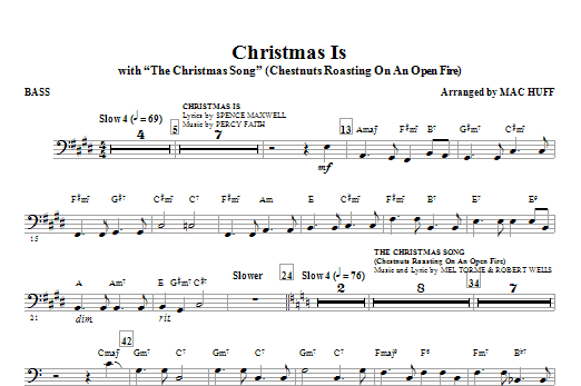 Christmas Is (with The Christmas Song - Chestnuts Roasting On An Open Fire) - Bass Sheet Music