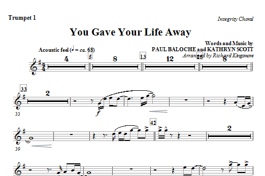 You Gave Your Life Away - Trumpet 1 Sheet Music