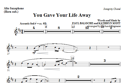 You Gave Your Life Away - Alto Sax (Horn sub) Sheet Music