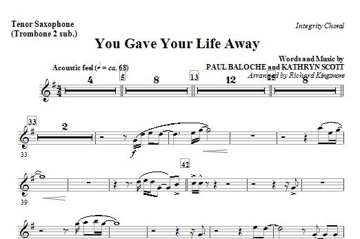 You Gave Your Life Away - Tenor Sax (Trombone 2 sub) Sheet Music