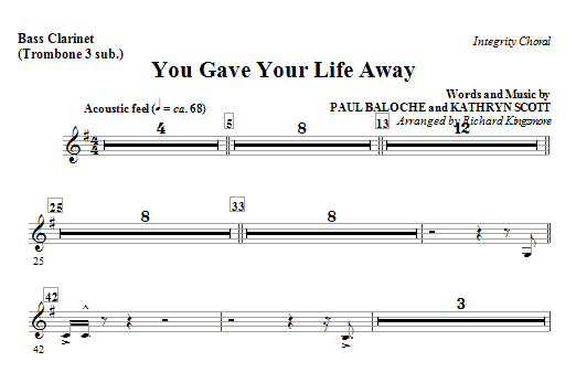 You Gave Your Life Away - Bass Clarinet (Sub. Cello) Sheet Music