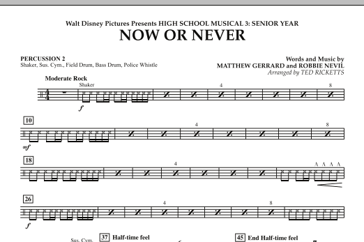 Now or Never (from High School Musical 3) - Percussion 2 (Concert Band)