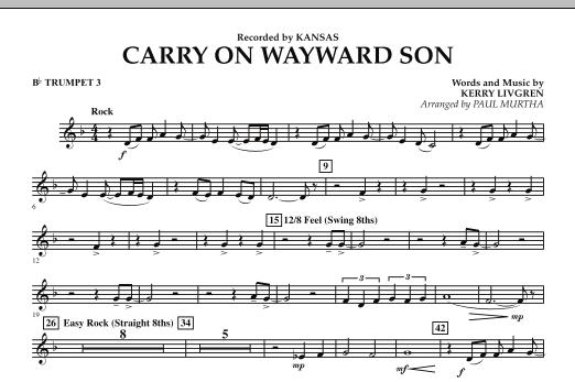 Carry On Wayward Son Bb Trumpet 1 By Kerry Livgren Paul Murtha