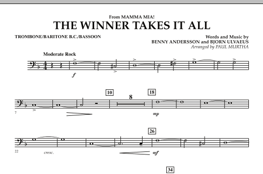 "The Winner Takes It All (from ""Mamma Mia!"" - The Motion Picture) - Trombone/Baritone B.C./Bassoon (Concert Band)"