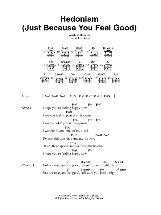 Hedonism (Just Because You Feel Good) Sheet Music