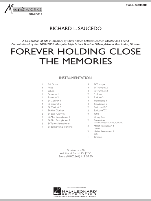 Forever Holding Close the Memories (COMPLETE) sheet music for concert band by Richard L. Saucedo. Score Image Preview.