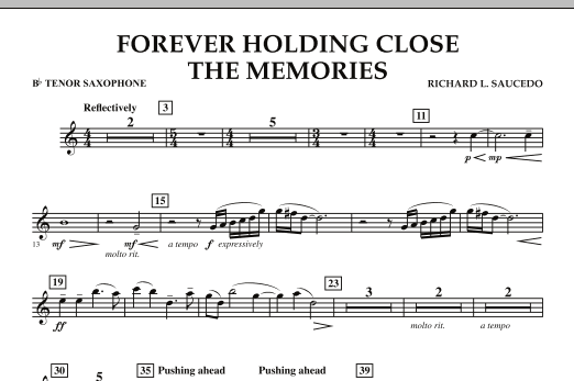 Forever Holding Close the Memories - Bb Tenor Saxophone (Concert Band)