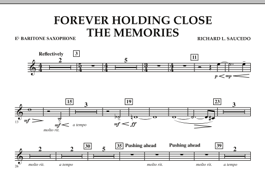 Forever Holding Close the Memories - Eb Baritone Saxophone (Concert Band)