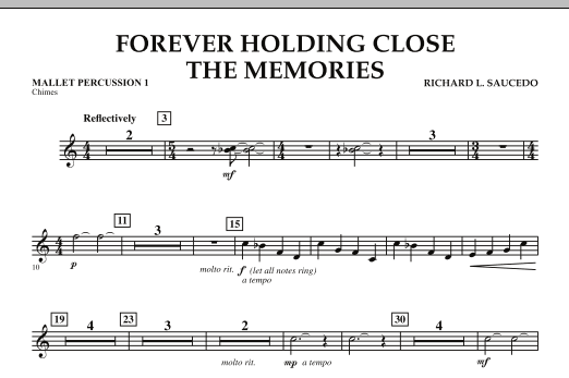 Forever Holding Close the Memories - Mallet Percussion 1 (Concert Band)