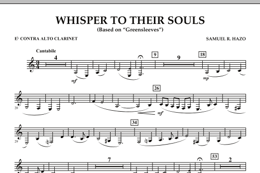 """Whisper to Their Souls (based on """"Greensleeves"""") - Eb Contra Alto Clarinet (Concert Band)"""