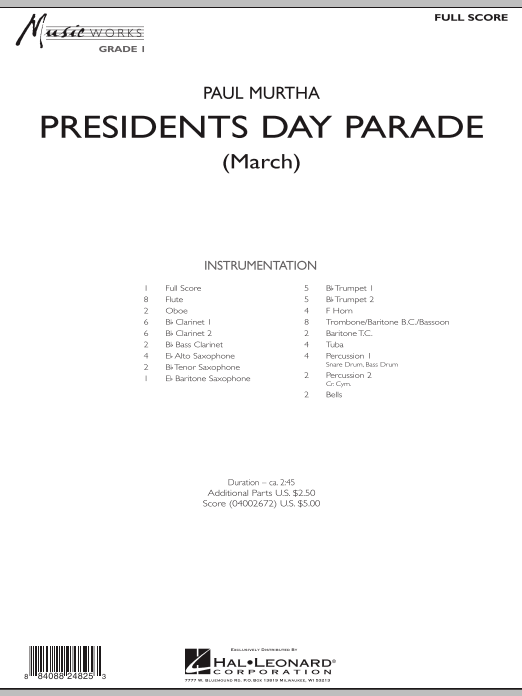 Presidents Day Parade (March) (COMPLETE) sheet music for concert band by Paul Murtha. Score Image Preview.