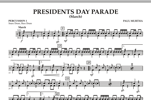 Presidents Day Parade (March) - Percussion 1 (Concert Band)