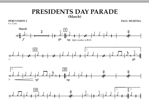 Presidents Day Parade (March) - Percussion 2 (Concert Band)