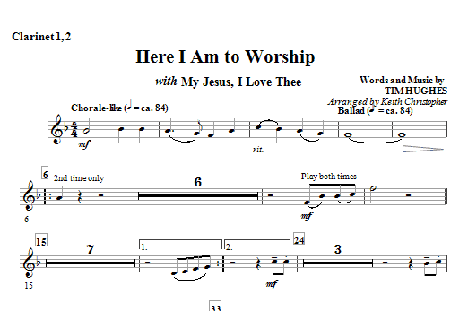Here I Am To Worship with My Jesus, I Love Thee - Bb Clarinet 1,2 (Choir Instrumental Pak)