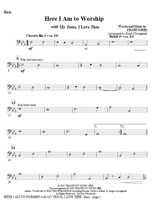 Here I Am To Worship with My Jesus, I Love Thee - Bass (Choir Instrumental Pak)