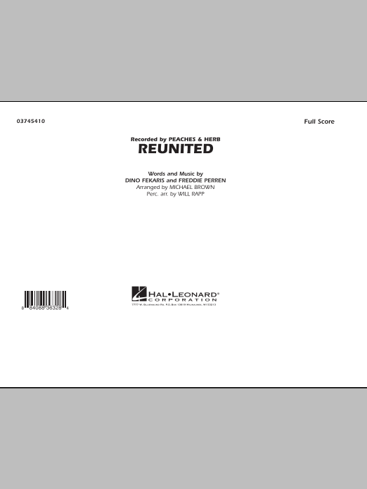 Reunited (COMPLETE) sheet music for marching band by Michael Brown, Dino Fekaris, Frederick Perren, Peaches & Herb and Will Rapp. Score Image Preview.