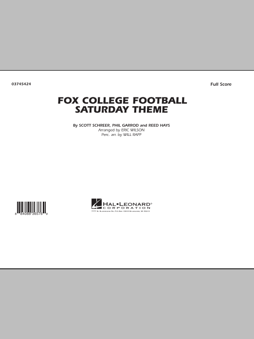 Fox College Football Saturday Theme (COMPLETE) sheet music for marching band by Eric Wilson and Will Rapp. Score Image Preview.