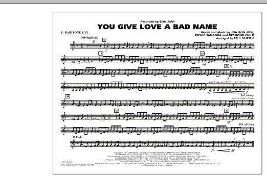 You Give Love a Bad Name - Eb Baritone Sax (Marching Band)
