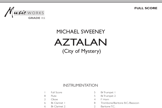 Aztalan (City of Mystery) (COMPLETE) sheet music for concert band by Michael Sweeney. Score Image Preview.