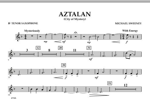 Aztalan (City of Mystery) - Bb Tenor Saxophone (Concert Band)