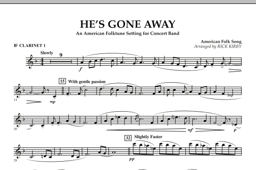 He's Gone Away (An American Folktune Setting for Concert Band) - Bb Clarinet 1 (Concert Band)