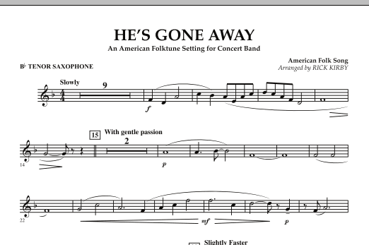 He's Gone Away (An American Folktune Setting for Concert Band) - Bb Tenor Saxophone (Concert Band)