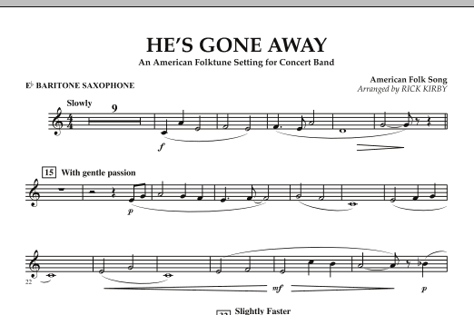 He's Gone Away (An American Folktune Setting for Concert Band) - Eb Baritone Saxophone (Concert Band)