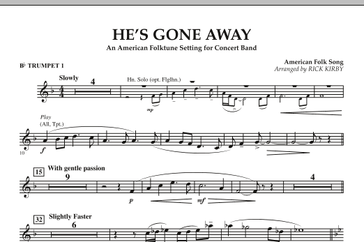 He's Gone Away (An American Folktune Setting for Concert Band) - Bb Trumpet 1 (Concert Band)