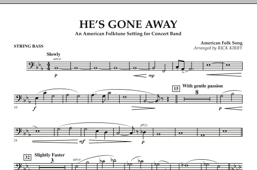 He's Gone Away (An American Folktune Setting for Concert Band) - String Bass (Concert Band)