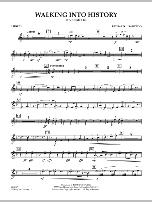 Walking into History (The Clinton 12) - F Horn 1 (Concert Band)