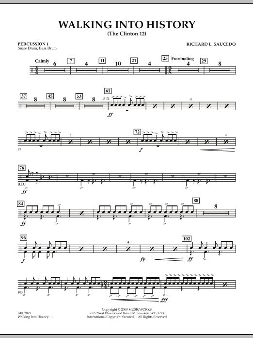 Walking into History (The Clinton 12) - Percussion 1 (Concert Band)