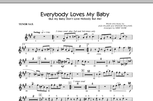 Everybody Loves My Baby (But My Baby Don't Love Nobody But Me) - Tenor Sax Sheet Music