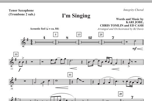 I'm Singing - Tenor Sax (Trombone 2 sub.) (Choir Instrumental Pak)