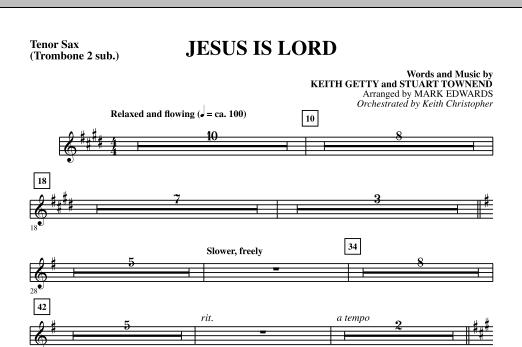 Jesus Is Lord - Tenor Sax (sub. Tbn 2) Sheet Music