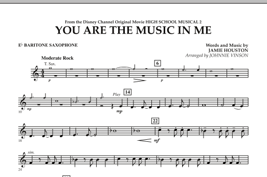You Are The Music In Me (from High School Musical 2) - Eb Baritone Saxophone (Concert Band)
