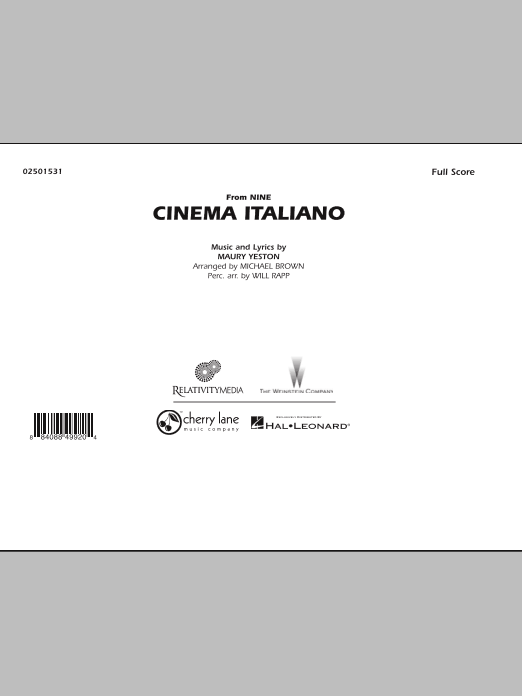 Cinema Italiano (from Nine) (COMPLETE) sheet music for marching band by Michael Brown, Maury Yeston and Will Rapp. Score Image Preview.