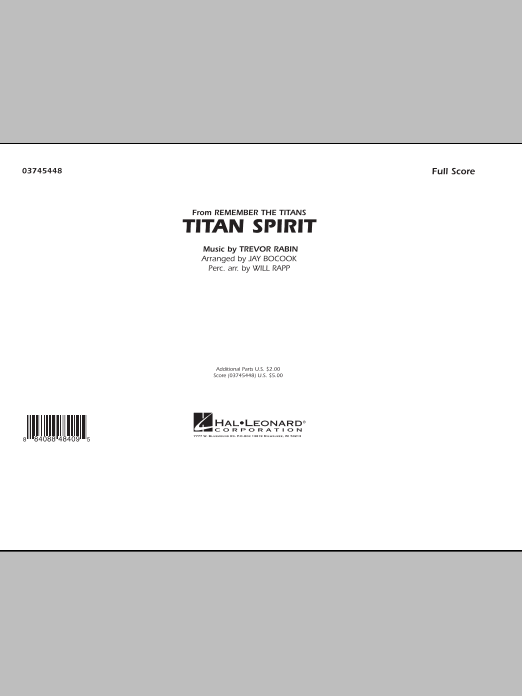 Titan Spirit (Theme from Remember The Titans) (COMPLETE) sheet music for marching band by Trevor Rabin, Jay Bocook and Will Rapp. Score Image Preview.