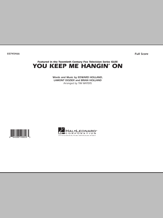 You Keep Me Hangin' On (COMPLETE) sheet music for marching band by Tim Waters, Brian Holland, Eddie Holland and Lamont Dozier. Score Image Preview.