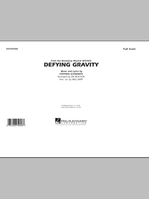 Defying Gravity (from Wicked) (COMPLETE) sheet music for marching band by Stephen Schwartz, Jay Bocook and Will Rapp. Score Image Preview.