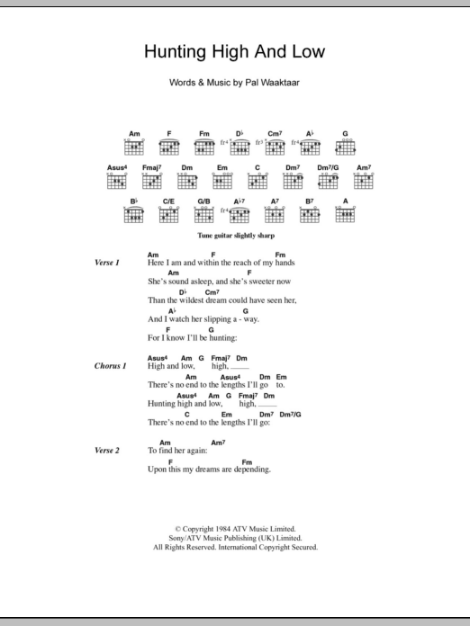 Hunting High And Low Sheet Music